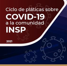 Ciclo de pláticas sobre COVID-19 a la comunidad INSP image